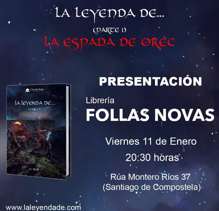 Día 11 de enero presentación de la «Leyenda de…» en la librería Follas Novas de Santiago de Compostela